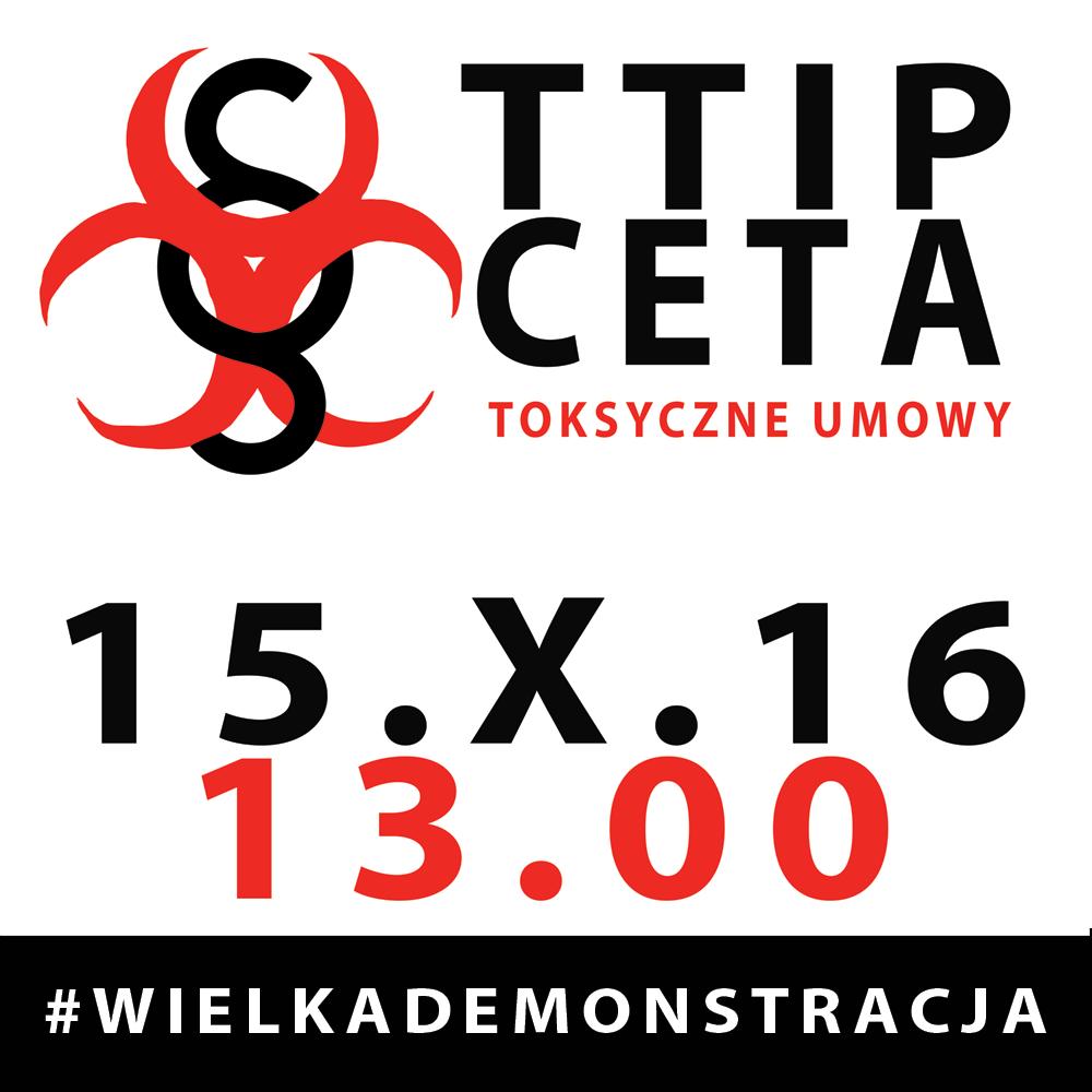 Wielka Demonstracja przeciwko umowom TTIP i CETA